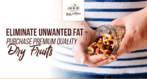 premium quality dried fruits