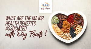 Health Benefits Associated with Dry Fruits